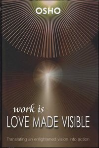 Work Is Love Made Visible - cover.jpg
