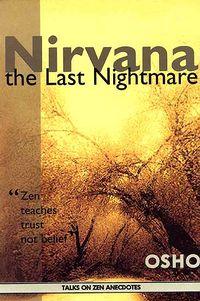 Nirvana: The Last Nightmare - The Sannyas Wiki